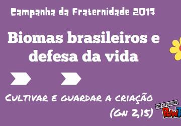 Biomas Brasileiros e defesa da vida